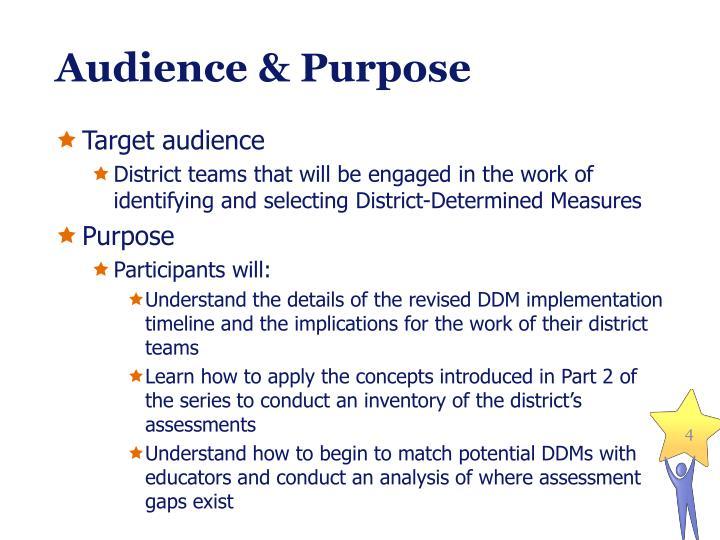Audience & Purpose