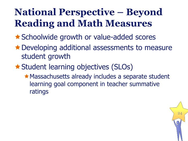 National Perspective – Beyond Reading and Math Measures