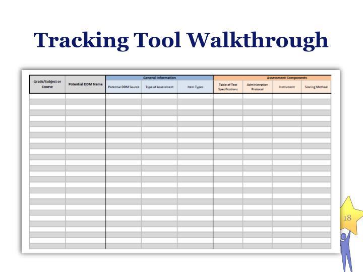 Tracking Tool Walkthrough