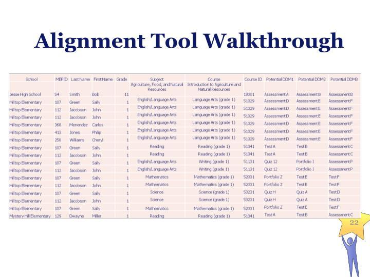 Alignment Tool Walkthrough