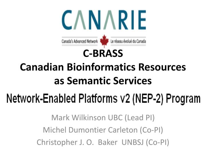 c brass canadian bioinformatics resources as semantic services n.