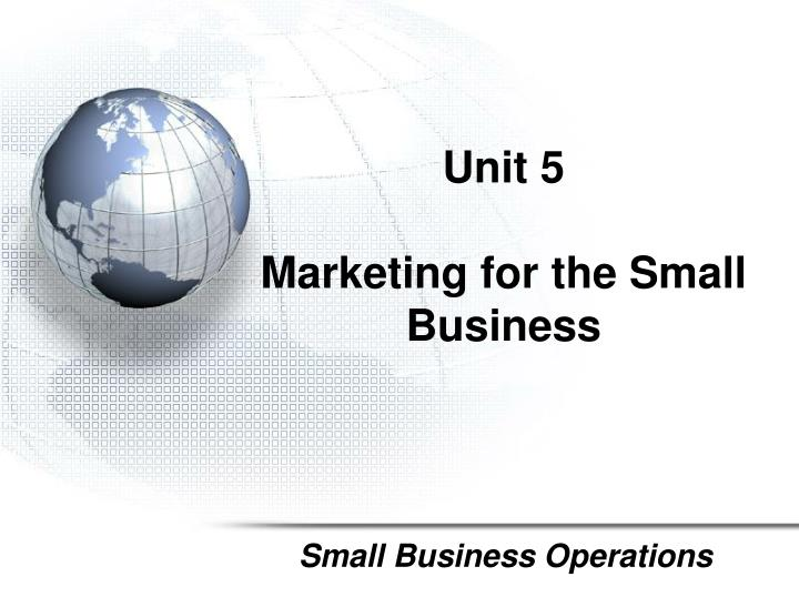 unit 5 marketing for the small business n.