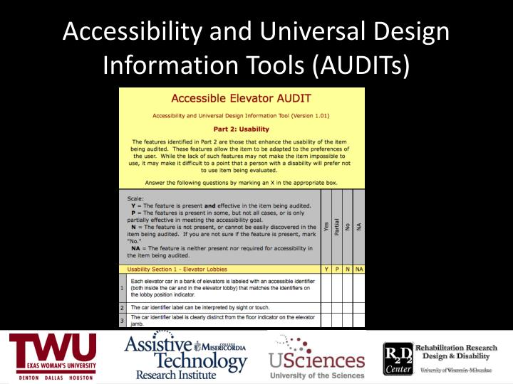 Accessibility and Universal Design Information Tools (AUDITs)