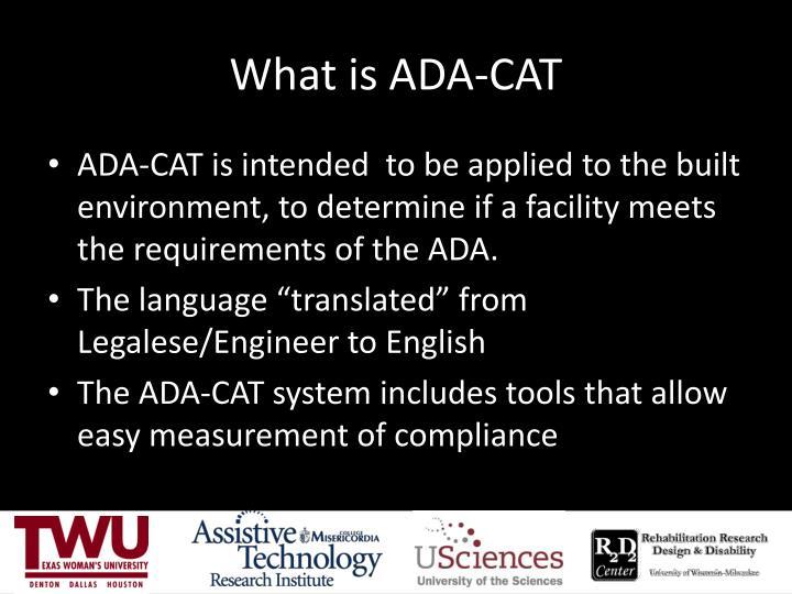 What is ADA-CAT