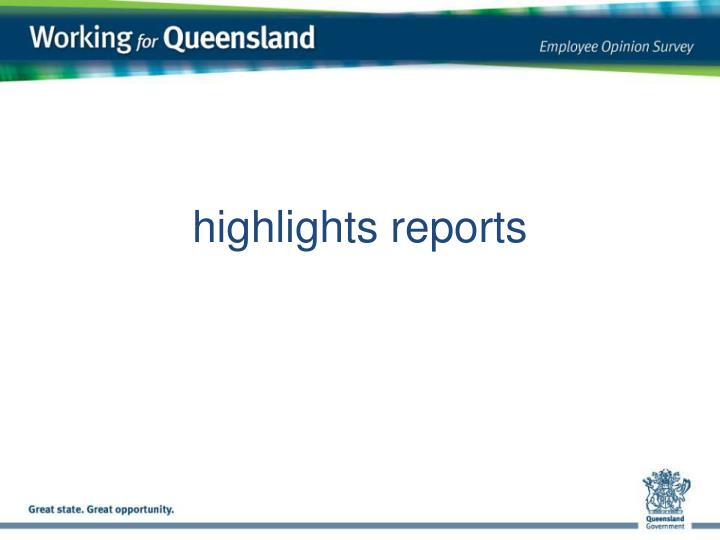 highlights reports