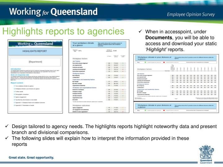 Highlights reports to agencies