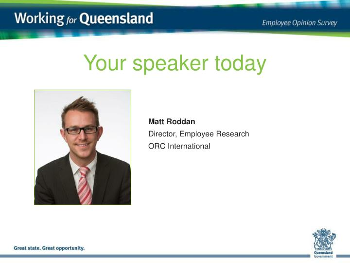 Your speaker today