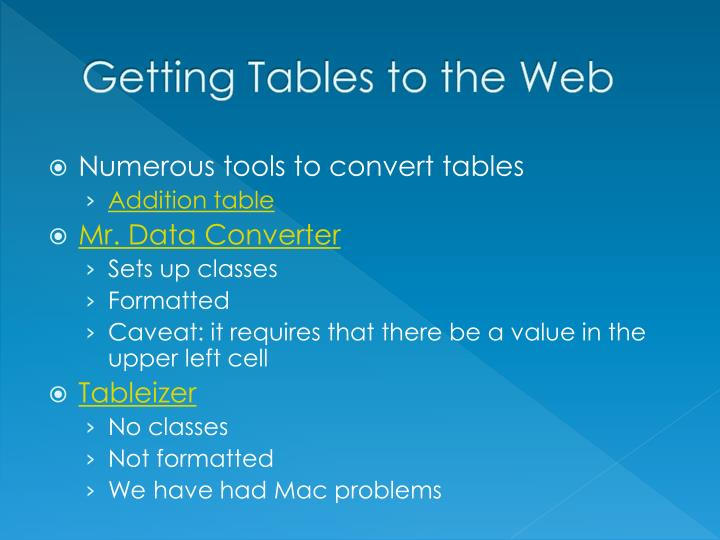 Getting Tables to the Web