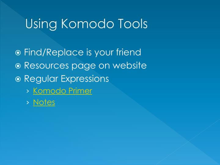 Using Komodo Tools