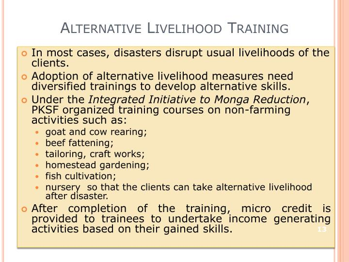 Alternative Livelihood Training