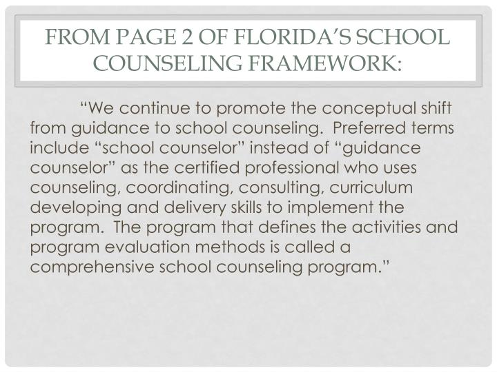 From page 2 of Florida's School Counseling Framework: