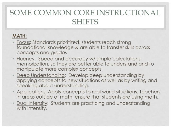 Some common core instructional shifts