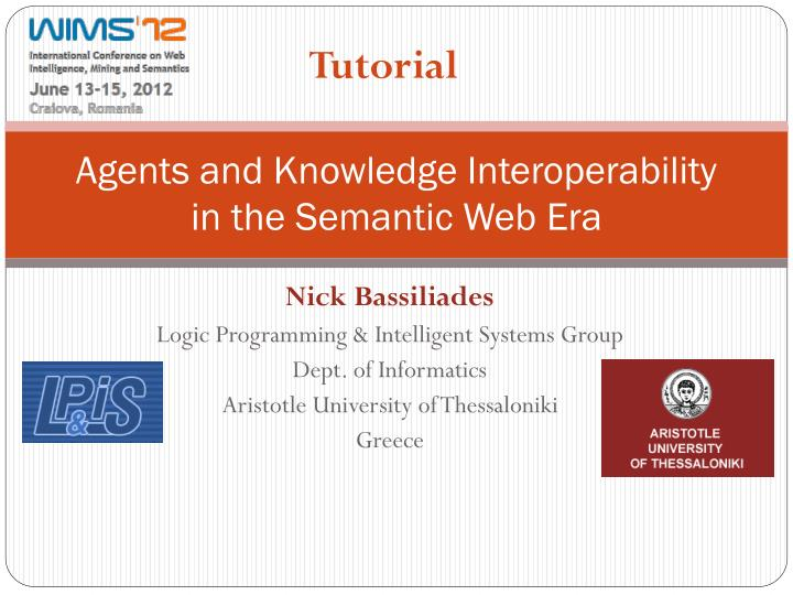 agents and knowledge interoperability in the semantic web era n.