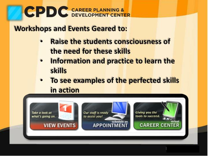 Workshops and Events Geared to: