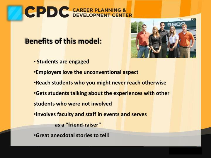 Benefits of this model: