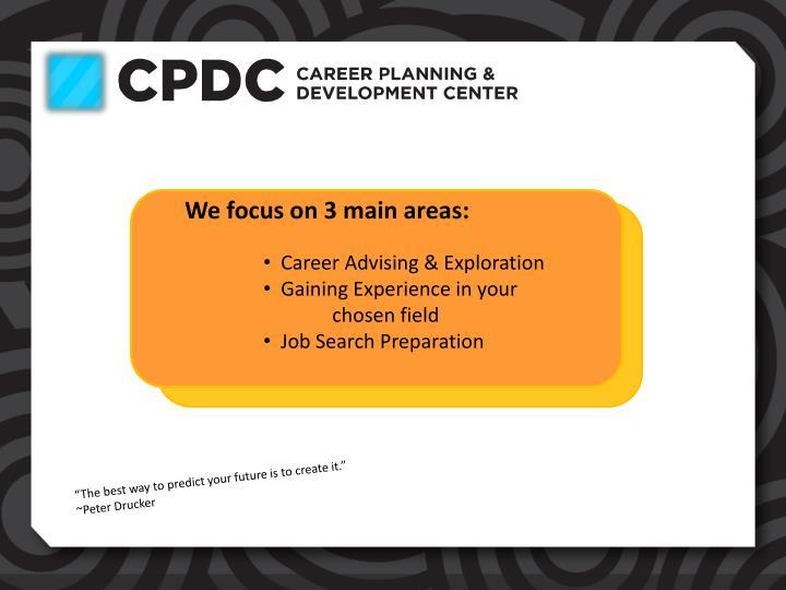 We focus on 3 main areas: