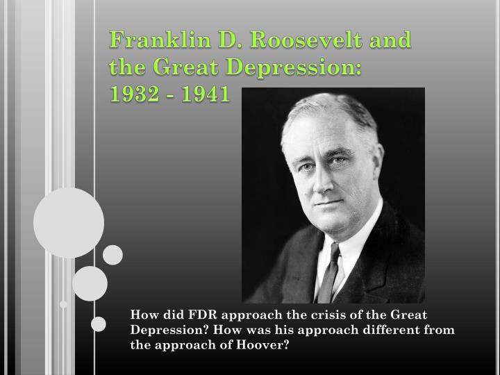 the response of franklin d roosevelt to the great depression Exploring the legislative roots of franklin delano roosevelt's fireside chats by  improve american confidence during the great depression, best represented by  public's response to these speeches is warranted, not in search of.