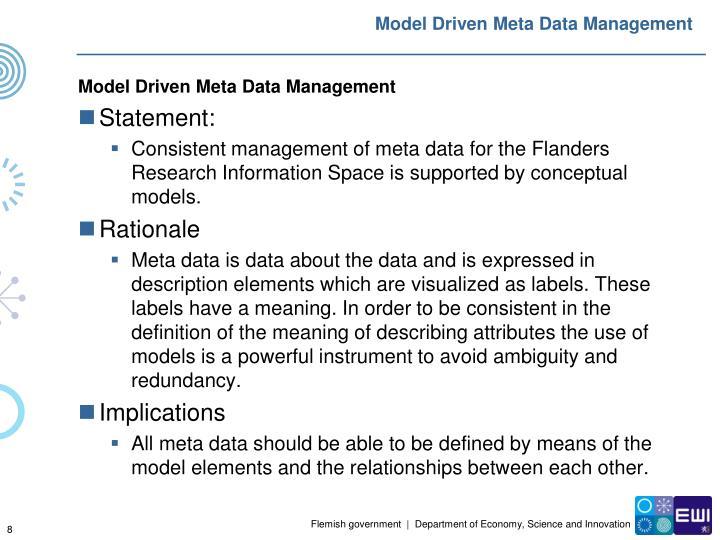 Model Driven Meta Data Management