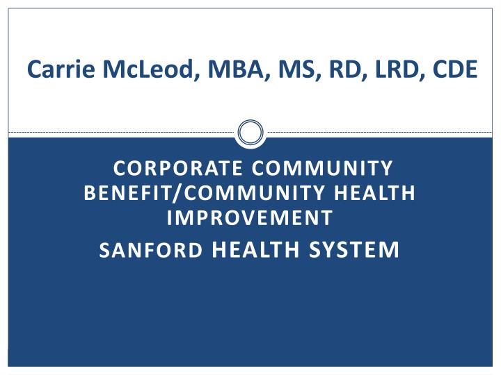 Carrie McLeod, MBA, MS, RD, LRD, CDE