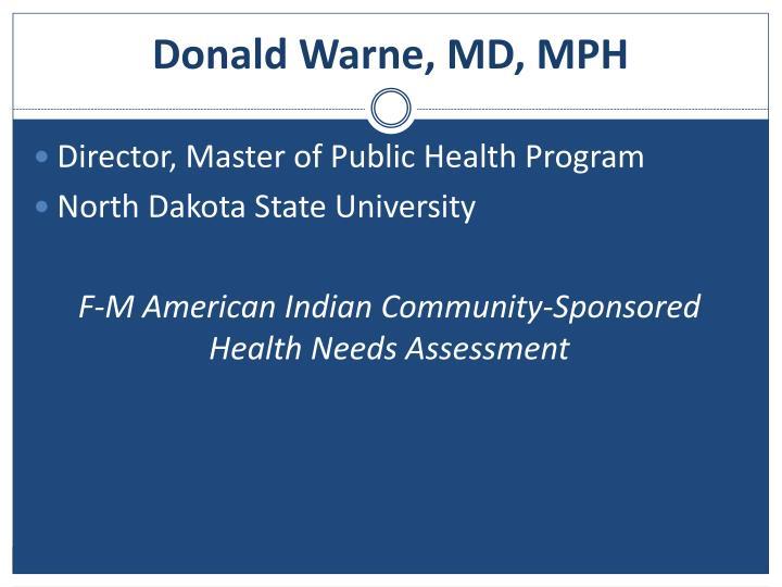 Donald Warne, MD, MPH
