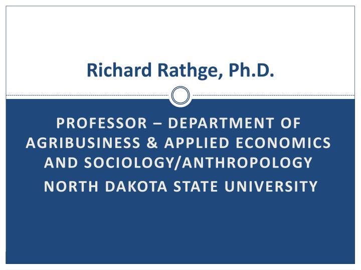 Richard Rathge, Ph.D.
