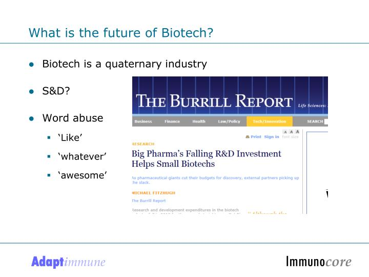 What is the future of Biotech?