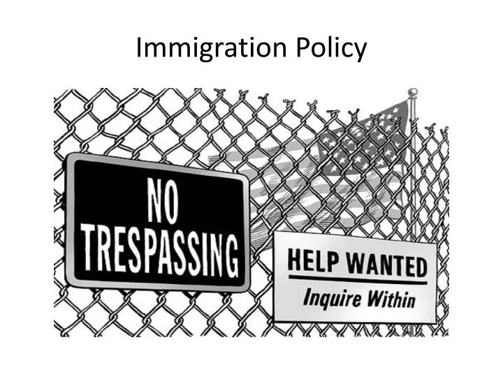immigration policy n.