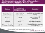 mediterranean or asian diet nonsmoker daily activity moderate alcohol use