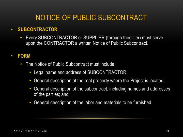 NOTICE OF PUBLIC SUBCONTRACT