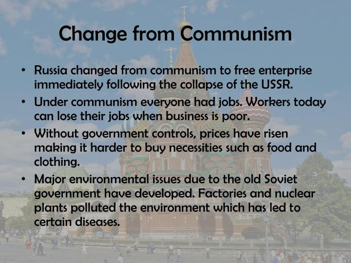 Change from Communism