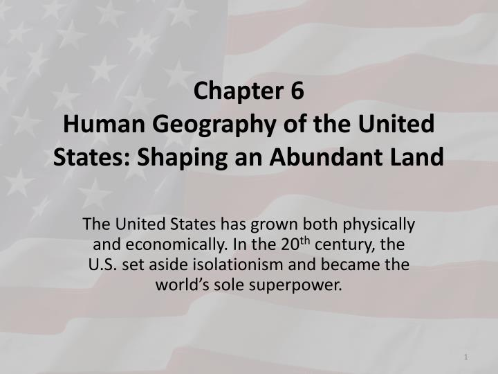 chapter 6 human geography of the united states shaping an abundant land n.