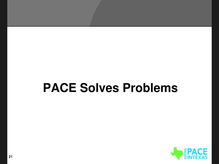 PACE Solves Problems