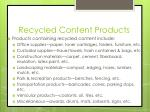 recycled content products1