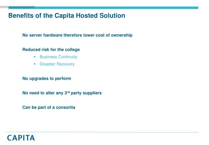 Benefits of the Capita Hosted Solution