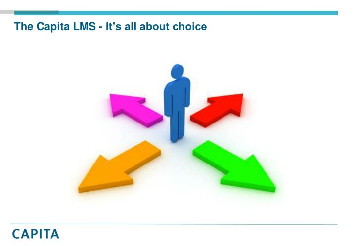 The Capita LMS - It's all about choice