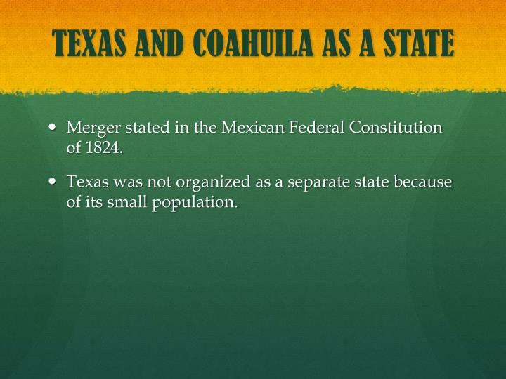 TEXAS AND COAHUILA AS A STATE