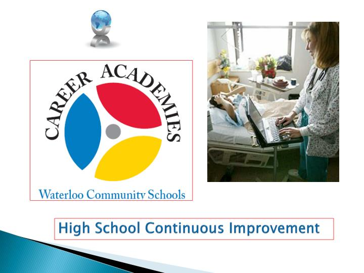High School Continuous Improvement