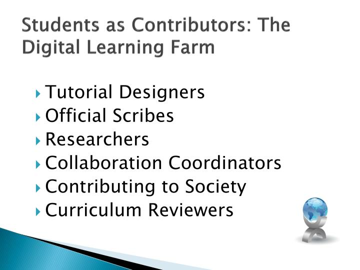 Students as Contributors: The Digital Learning Farm