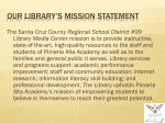 our library s mission statement