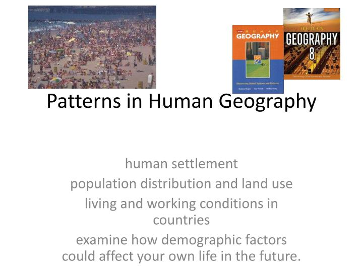 Patterns in human geography