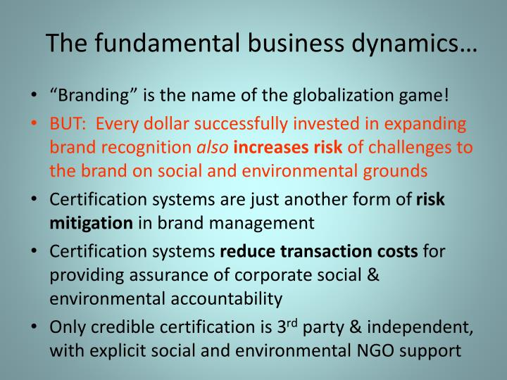 The fundamental business dynamics…
