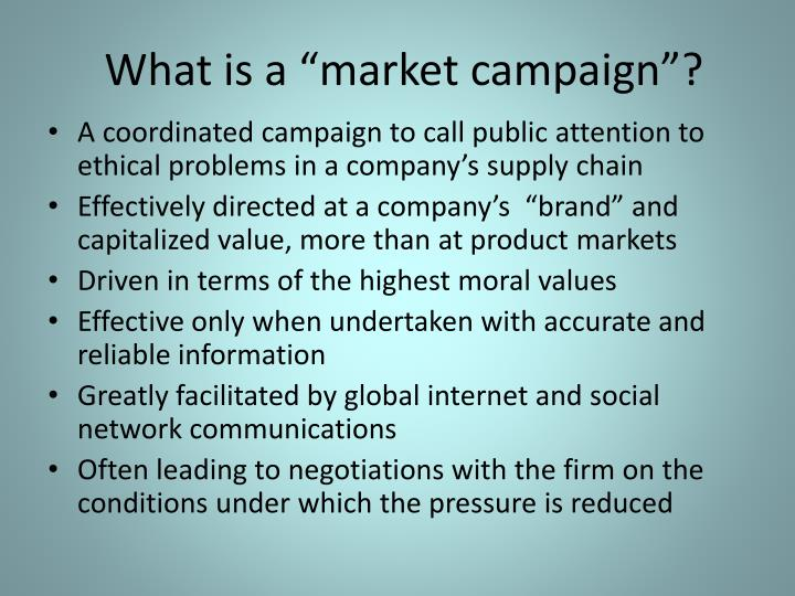 """What is a """"market campaign""""?"""