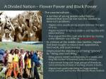 a divided nation flower power and black power1