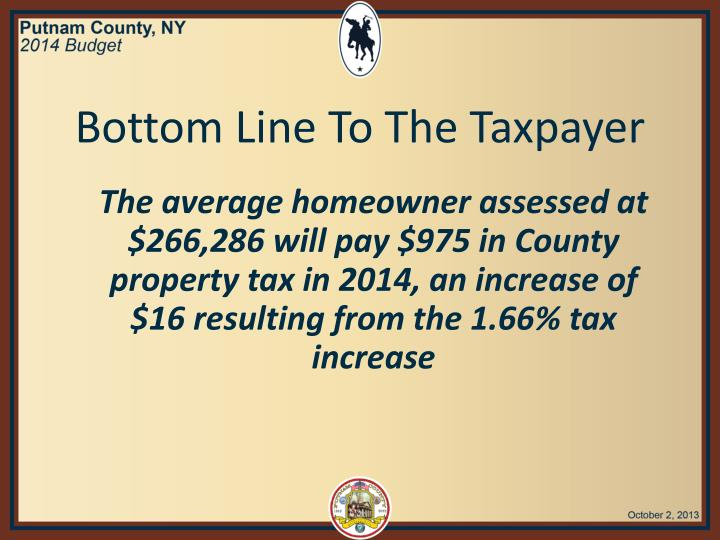 Bottom Line To The Taxpayer