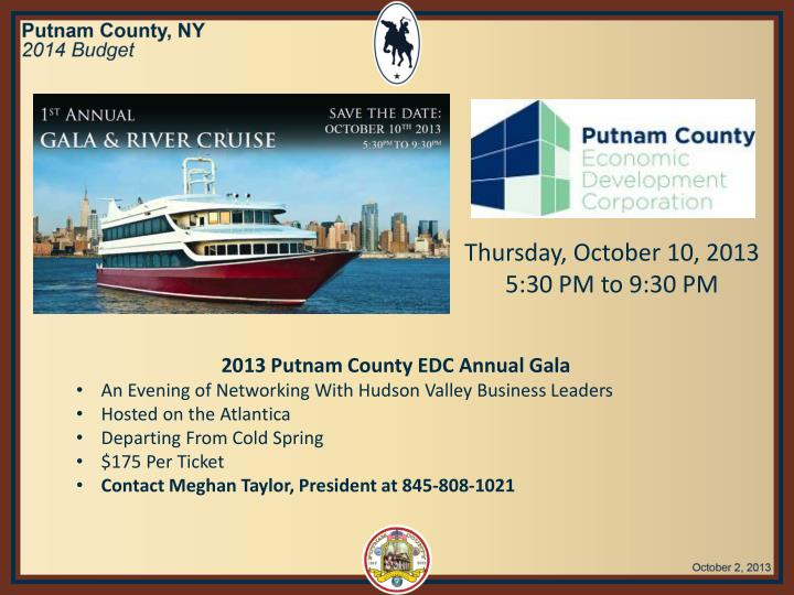 Thursday, October 10, 2013  5:30 PM to 9:30 PM