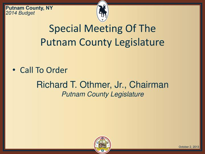 Special meeting of the putnam county legislature1