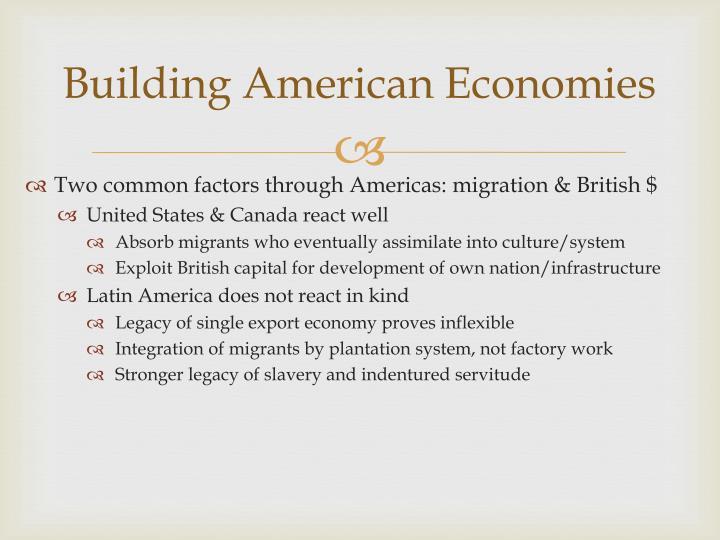 Building american economies