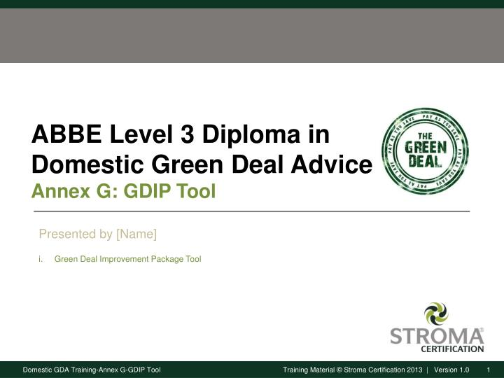 abbe level 3 diploma in domestic green deal advice annex g gdip tool n.