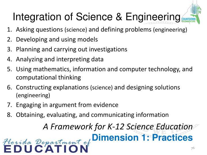 Integration of Science & Engineering