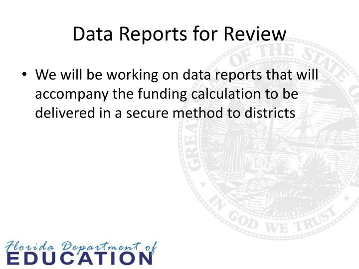 Data Reports for Review